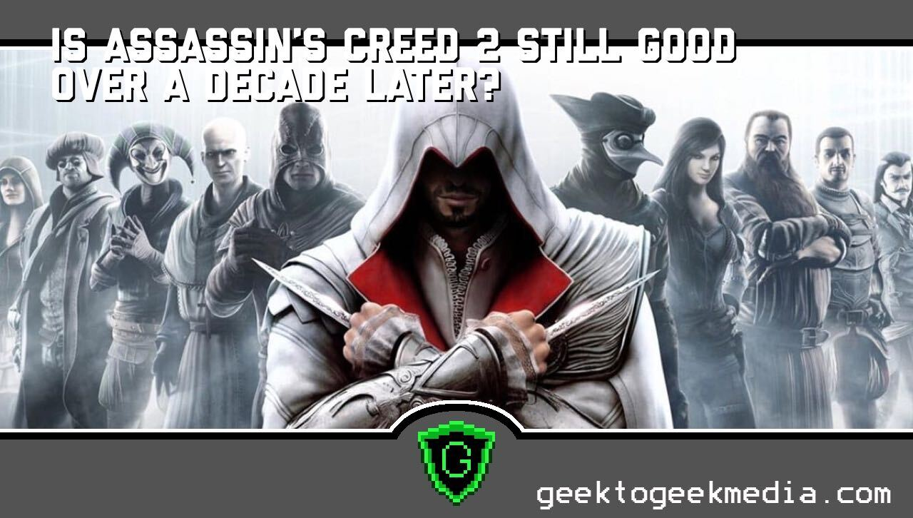 is assassin's creed 2 still good? Let's find out!
