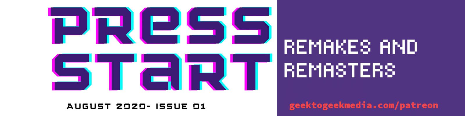 Get issue 1 of PRESS START on Patreon Now!
