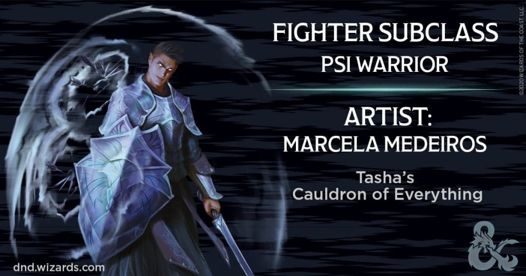 Psi Warrior Fighter Subclass in Tasha's Cauldron of Everything