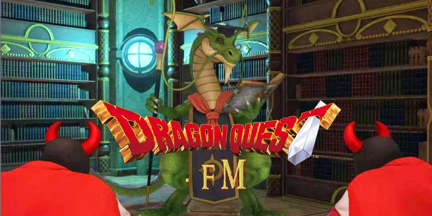 Dragon Quest FM S2 E43: Dragon Quest And Translation