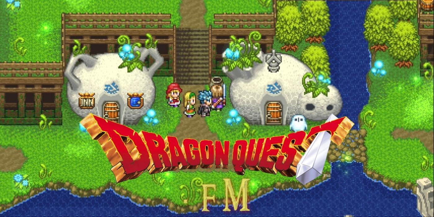 Dragon Quest FM, S2 E46 – Dragon Quest XI: Echoes of an Elusive Austin