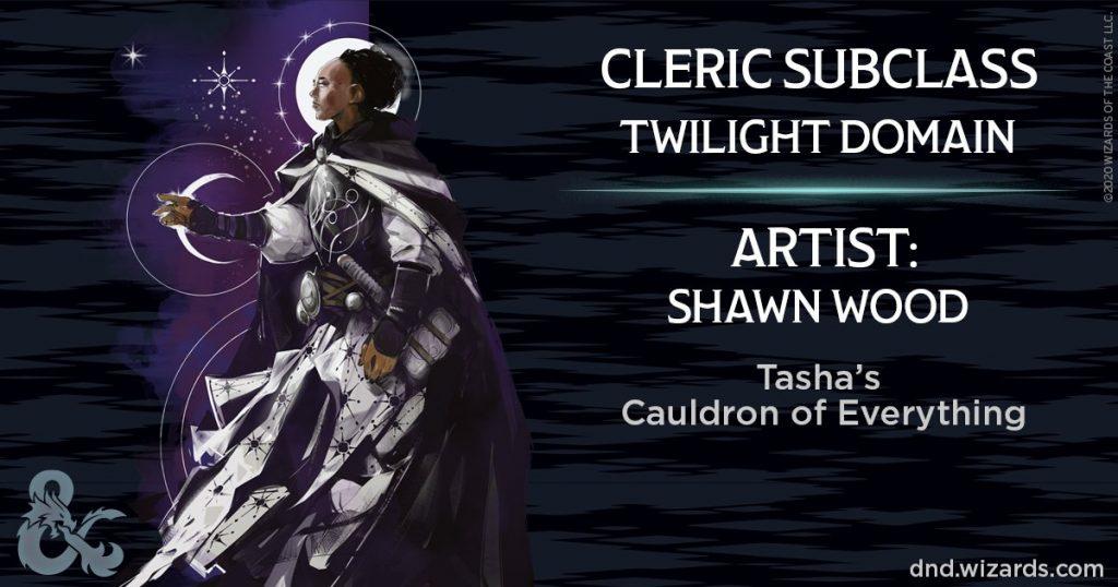 Twilight Domain Cleric in Tasha's Cauldron of Everything