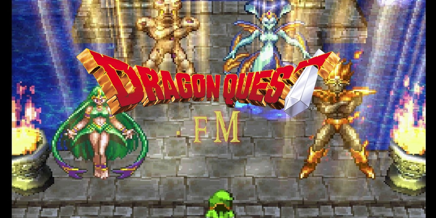 Dragon Quest FM S2 E48 – Dragon Quest VII Deep Dive (Episode Two): The Legacy of Dragon Warrior VII