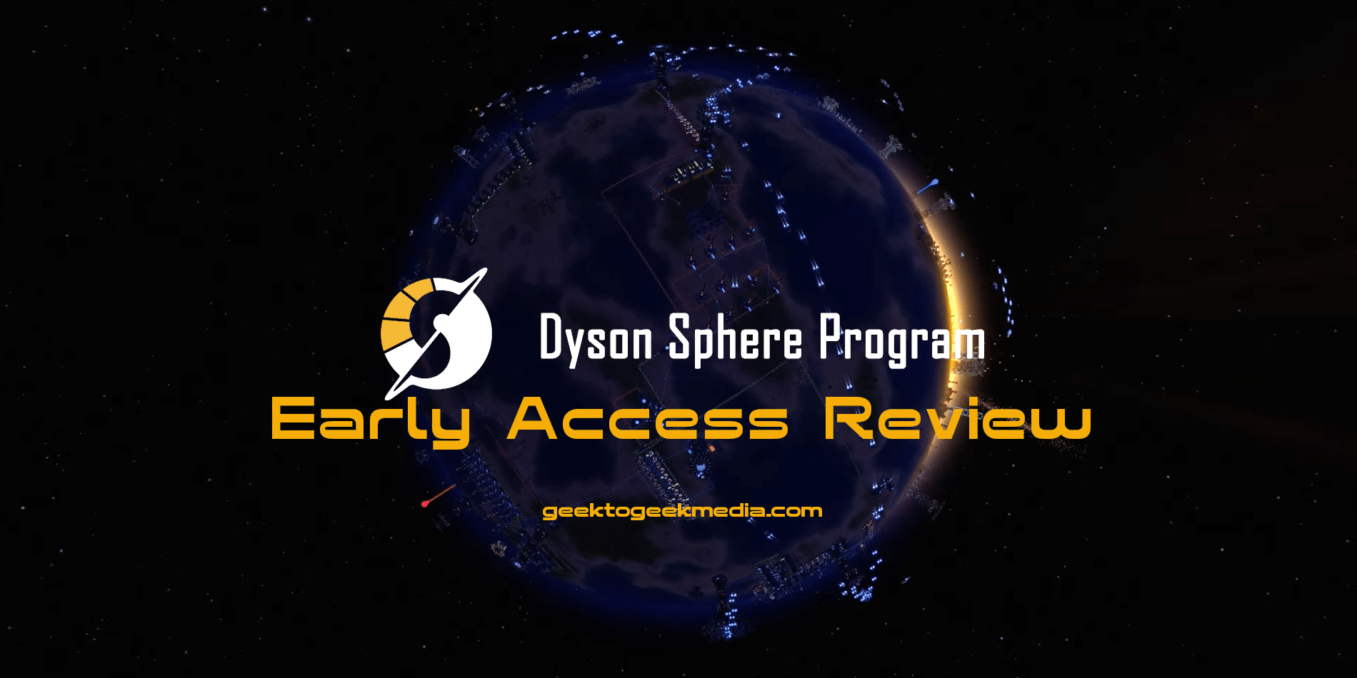 dyson sphere program early access review