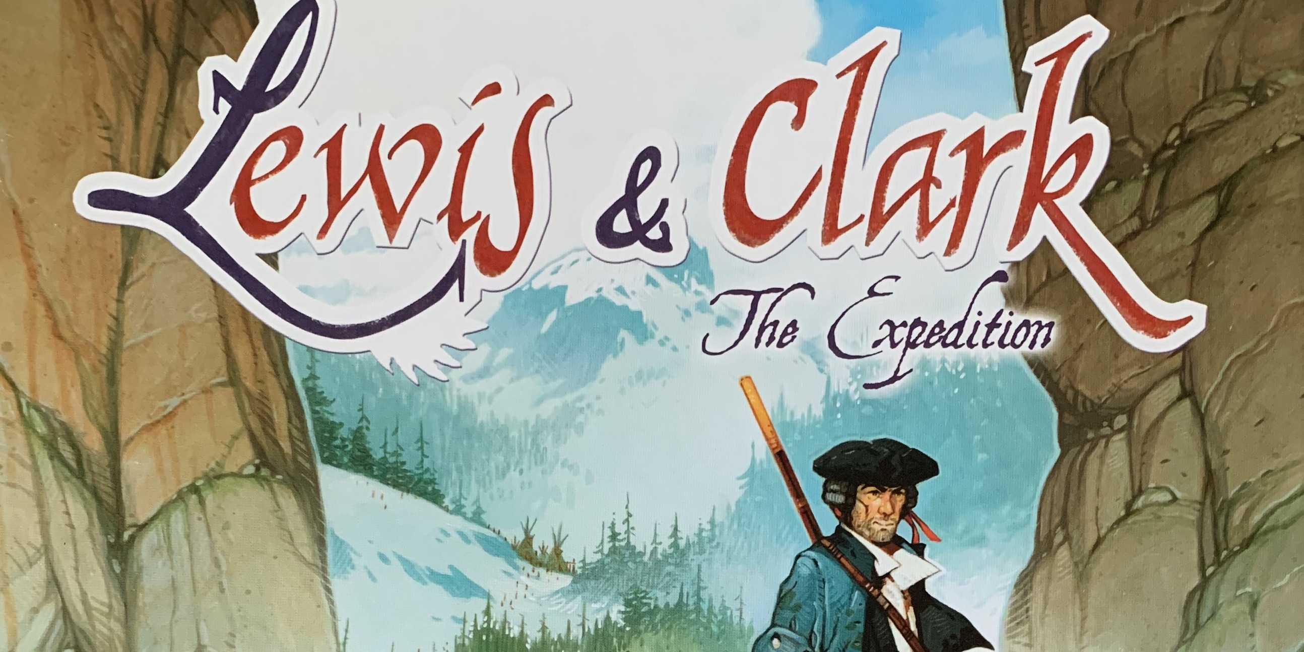 Lewis & Clark: The Expedition Board Game
