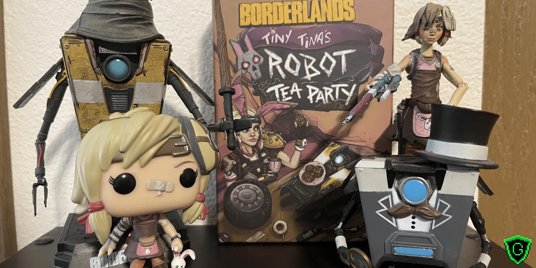 Tiny Tina's Robot Tea Party: A Borderlands Card Game