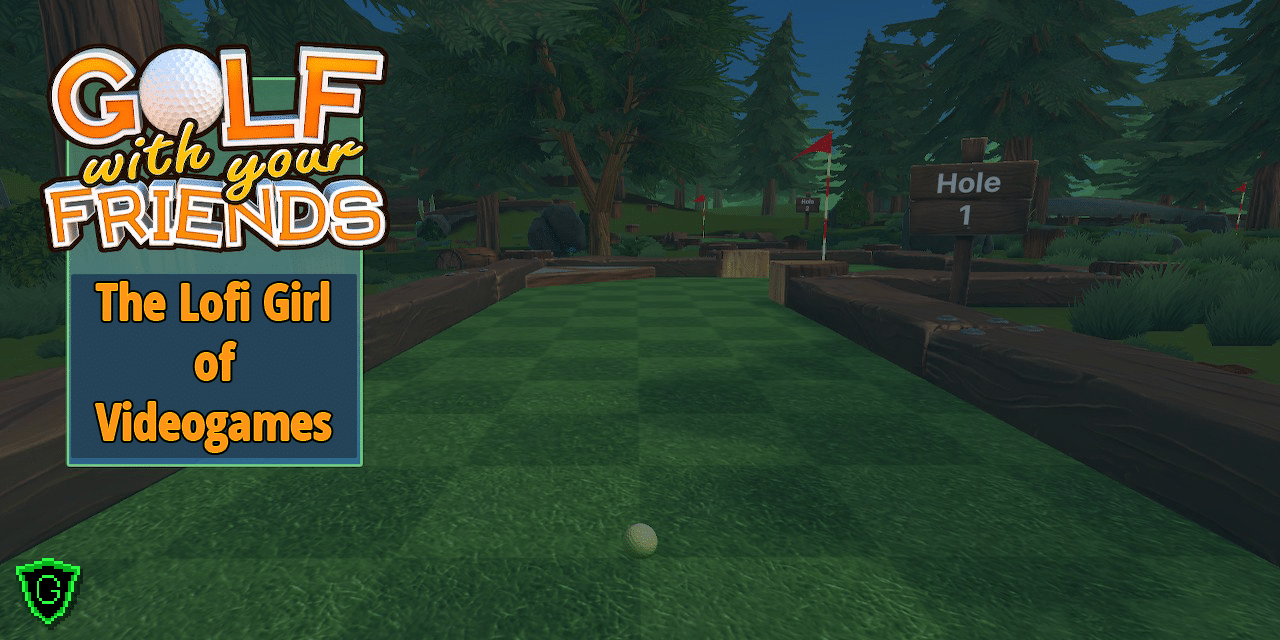 Golf With Your Friends (Switch) Review – The LoFi Girl of Video Games