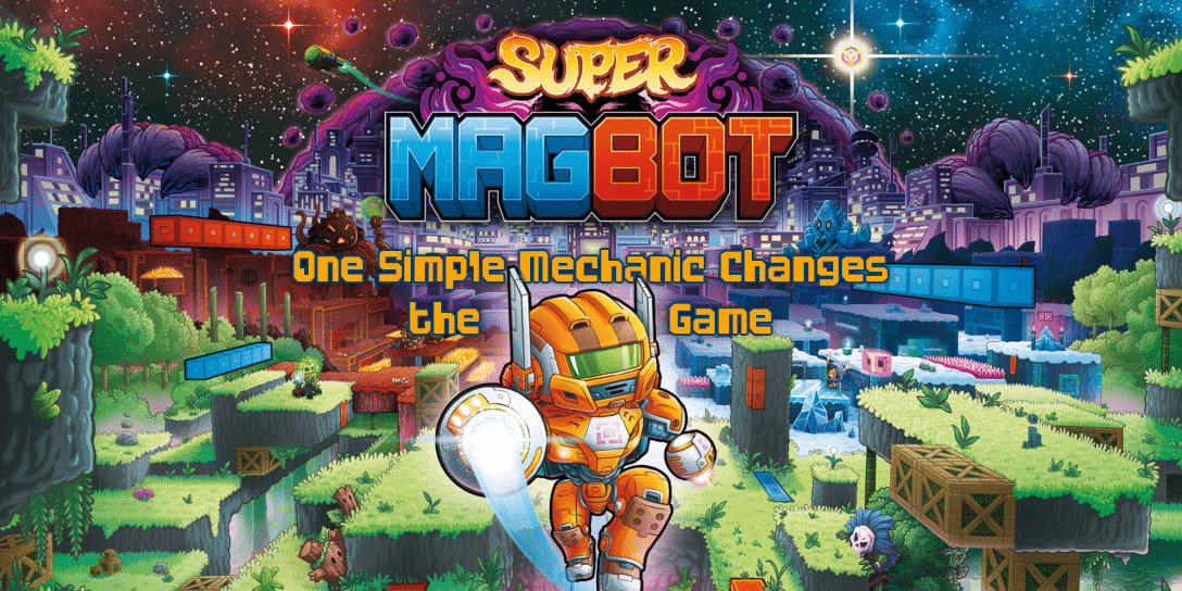Super Magbot (Switch) Review – One Simple Mechanic Changes the Game